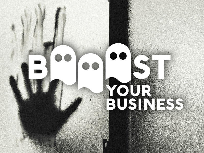 BOOOOST YOUR BUSINESS