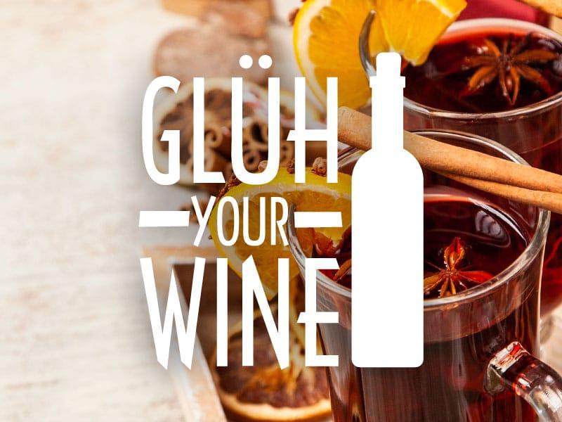 GLUH YOUR WINE